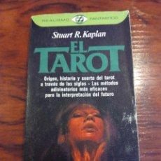 Libros de segunda mano: EL TAROT. STUART R. KAPLAN. !! PRIMERA EDICIÓN DE 1982 !! PLAZA Y JAMES. Lote 52384174
