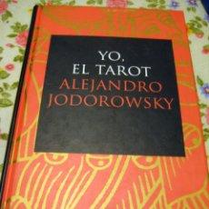 Libros de segunda mano: YO, EL TAROT - JODOROWSKY, ALEJANDRO - SIRUELA - 2004 TAPA DURA. Lote 52413661