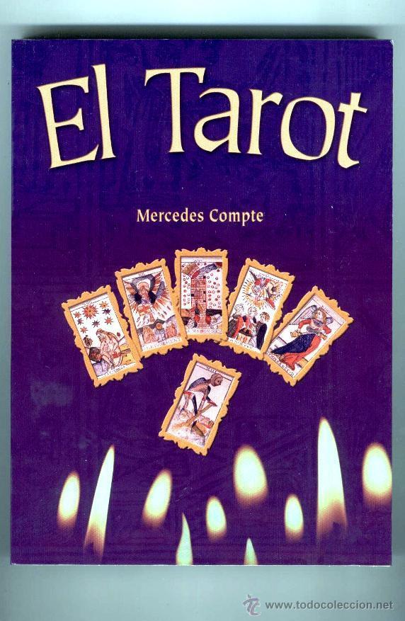 EL TAROT - LOS ARCANOS MAYORES // MERCEDES COMPTE (EDIC. MMXI) - 2011 (Libros de Segunda Mano - Parapsicología y Esoterismo - Tarot)