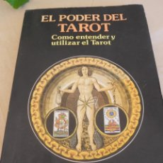 Libros de segunda mano: EL TAROT- EL ARTE DE ECHAR LAS CARTAS- EL PODER DEL TAROT (LOTE CARTOMANCIA). Lote 53846858