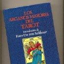 Libros de segunda mano: LOS ARCANOS MAYORES DEL TAROT. INTRODUCCIÓN:HANS URS VON BALTHASAR. EDICIÓN DE 1987. TELA EDITORIAL.. Lote 54098538