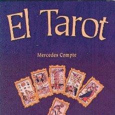 Libros de segunda mano: EL TAROT MERCEDES COMPTE ALBA LIBROS 2011 1ª EDICIÓN * ILUSTRACIONES 22 ARCANOS MAYORES NAIPES. Lote 54800897