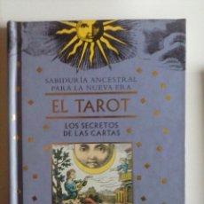 Libros de segunda mano: EL TAROT. LOS SECRETOS DE LAS CARTAS, ESMERALDA DA SILVA, EDICIONES B (1998). Lote 55822018