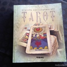 Libros de segunda mano: PEQUEÑA ENCICLOPEDIA DEL TAROT.. Lote 58286512
