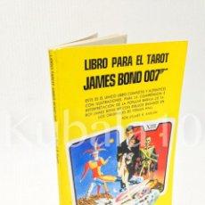 Libros de segunda mano: LIBRO PARA EL TAROT · JAMES BOND · 007 ··. Lote 64593839
