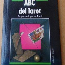 Libros de segunda mano: ABC DEL TAROT. SU PORVENIR POR EL TAROT - COLETTE H. SILVESTRE. Lote 67615757