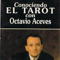 Libros de segunda mano: CONOCIENDO EL TAROT CON OCTAVIO ACEVES. Lote 68714073