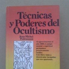 Libros de segunda mano: TÉCNICAS Y PODERES DEL OCULTISMO . Lote 78977485
