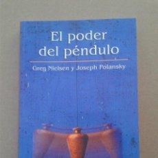 Libros de segunda mano: EL PODER DEL PÉNDULO. Lote 78989249