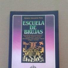 Libros de segunda mano: ESCUELA DE BRUJAS ANTARES GIOVANNA MOIA. Lote 78991561