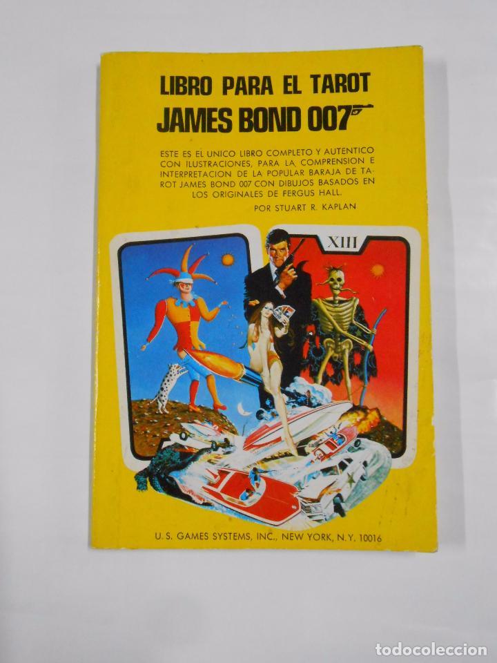 LIBRO PARA EL TAROT DE JAMES BOND 007. STUART R. KAPLAN. EDICION HERACLIO FOURNIER. TDK23 (Libros de Segunda Mano - Parapsicología y Esoterismo - Tarot)