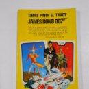 Libros de segunda mano: LIBRO PARA EL TAROT DE JAMES BOND 007. STUART R. KAPLAN. EDICION HERACLIO FOURNIER. TDK23 . Lote 79773945