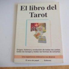 Libros de segunda mano: EL LIBRO DEL TAROT., ORIGEN HISTORIA,EVOLUCION Y FORMAS DE ECHAR LAS CARTAS.2002. BRUNO BETZ. Lote 108783216