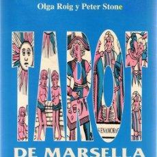 Libros de segunda mano: TAROT DE MARSELLA OLGA ROIG Y PETER STONE. Lote 86093656