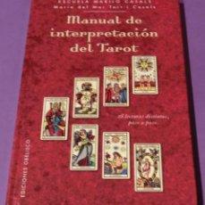 Libros de segunda mano: MANUAL DE INTERPRETACIÓN DEL TAROT - MARÍA DEL MAR TORT I CASALS (COMO NUEVO) FOTOS REALES. Lote 95314436