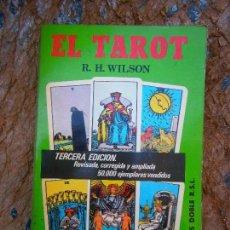 Libros de segunda mano: LIBRO EL TAROT R.H. WILSON 1981 ED. DOBLE L-5798-724. Lote 136848229