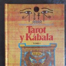 Libros de segunda mano: TAROT Y KÁBALA TOMO I / SAMAEL AUN WEOR / ALCIONE / 1ª EDICIÓN 1990. Lote 92880705