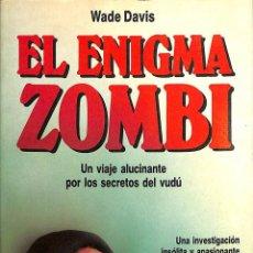 Libros de segunda mano: EL ENIGMA ZOMBI UN VIAJE ALUCINANTE POR LOS SECRETOS DEL VUDU.. Lote 94866842
