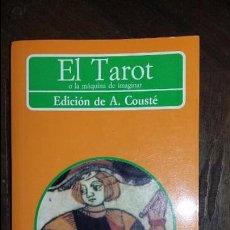Libros de segunda mano: A. COUSTE. EL TAROT. Lote 94979267