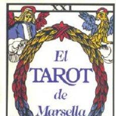 Libros de segunda mano: EL TAROT DE MARSELLA - LA TABLA ESMERALDA - POR PAUL MARTEAU 1988 . Lote 98159731
