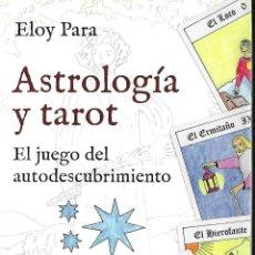 Libros de segunda mano: LIBRO DE 124 PAGINAS DE ASTROLOGIA Y TAROT CON FOTOGRAFIAS. Lote 99420763