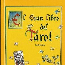 Libros de segunda mano: EL GRAN LIBRO DEL TAROT 184 PAGINAS Y FOTOS. Lote 100283167