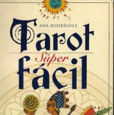 Libros de segunda mano: LIBRO TAROT SUPER FACIL 148 PAGINAS Y FOTOS. Lote 100283255