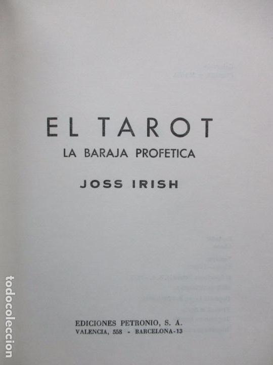 Libros de segunda mano: EL TAROT. LA BARAJA PROFÉTICA. JOSS IRISH. 1975. - Foto 2 - 102332131