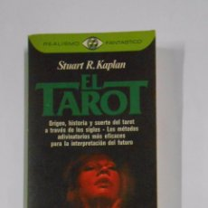 Libros de segunda mano: EL TAROT. - STUART R. KAPLAN. COLECCION REALISMO FANTASTICO. Nº 101. TDK325. Lote 103424139