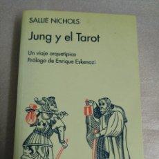 Libros de segunda mano: JUNG Y EL TAROT. UN VIAJE ARQUETÍPICO. SALLIE NICHOLS.. Lote 103444215