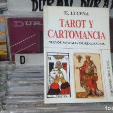 Libros de segunda mano: TAROT Y CARTOMANCIA, NUEVOS SISTEMAS DE REALIZACIÓN - H. LUCENA . Lote 104455559