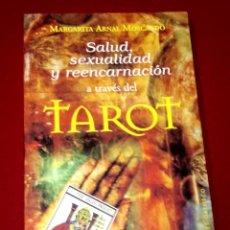 Libros de segunda mano: SALUD SEXUALIDAD Y REENCARNACIÓN A TRAVÉS DEL TAROT. Lote 106029975