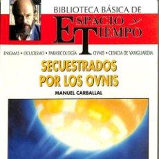 Libros de segunda mano: SECUESTRADOS POR LOS OVNIS .. Lote 106139686
