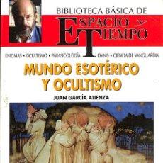Libros de segunda mano: MUNDO ESOTÉRICO Y OCULTISMO .. Lote 106139694