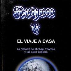 Libros de segunda mano: KRYON-V EL VIAJE A CASA. LA HISTORIA DE MICHAEL THOMAS Y LOS SIETE ÁNGELES. Lote 106141344