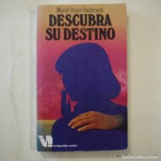 Libros de segunda mano: DESCUBRA SU DESTINO - MURIEL BRUCE HASBROUCK - MARTINEZ ROCA - 1978. Lote 108365863