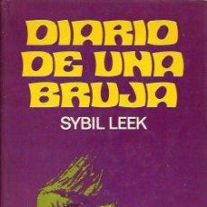 Libros de segunda mano: DIARIO DE UNA BRUJA - SYBIL LEEK - EDICIONES PICAZO - 1ª EDICIÓN - 1973. Lote 108372627