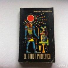 Libros de segunda mano: RODOLFO BENAVIDES. EL TAROT PROFÉTICO. ED. EDITORES MEXICANOS UNIDOS, 1976.. Lote 108687231