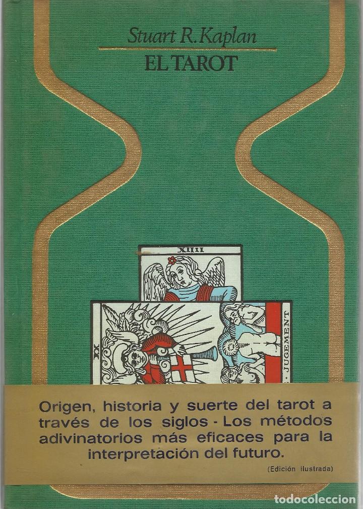 EL TAROT, STUART R. KAPLAN (Libros de Segunda Mano - Parapsicología y Esoterismo - Tarot)
