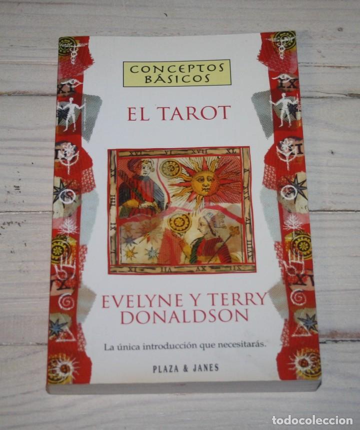 CONCEPTOS BÁSICOS - EL TAROT - EVELYNE Y TERRY DONALDSON - PLAZA & JANÉS (Libros de Segunda Mano - Parapsicología y Esoterismo - Tarot)