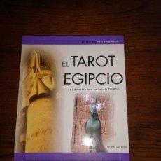 Libros de segunda mano: EL TAROT EGIPCIO.EL ENIGMA DEL ANTIGUO EGIPTO.MARTA RAMIREZ.LIBSA 2005.. Lote 114259515