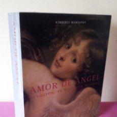 Libros de segunda mano: KIMBERLY MAROONEY - AMOR DE ANGEL - DEVOCION, FE Y GRACIA DIVINAS - ESTUCHE CON LIBRO Y 40 CARTAS. Lote 114473283