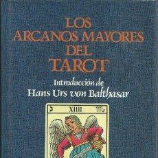 Libros de segunda mano: LOS ARCANOS MAYORES DEL TAROT, ANÓNIMO. INTRODUCCIÓN DE HANS URS VON BALTHASAR 708 PÁGINAS.Iª ED.. Lote 114592143