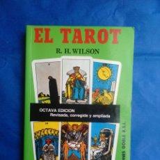 Libros de segunda mano: EL TAROT PRACTICO Y ESOTERICO - R.H . WILSON OCTAVA EDICIÓN REVISADA CORREGIDA Y AMPLIADA. Lote 116351410
