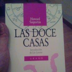 Libros de segunda mano: LAS 12 CASAS LAS DOCE CASAS HOWARD SASPORTAS URANO ASTROLOGÍA. Lote 133351985