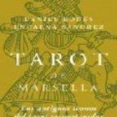 Livres d'occasion: TAROT DE MARSELLA. LOS ANTIGUOS ÍCONOS DEL TAROT RECONSTRUIDOS. DANIEL RODÉS. ENCARNA SÁNCHEZ. Lote 121723799