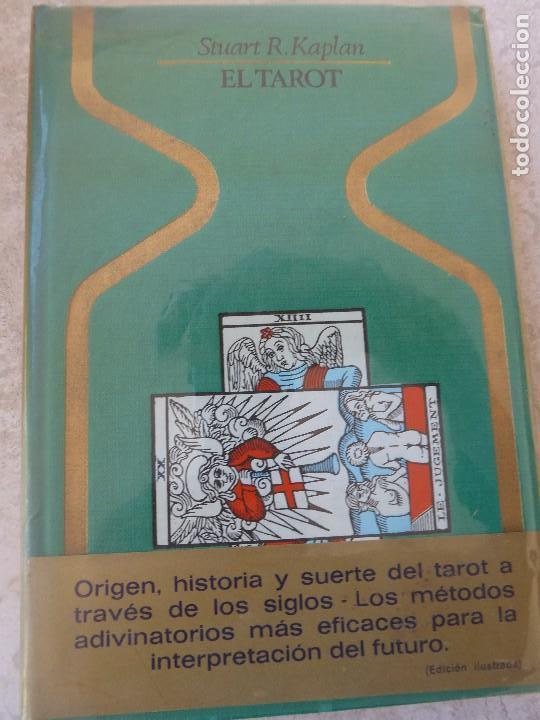 EL TAROT. STUART R. KAPLAN. PRIMERA EDICIÓN. (Libros de Segunda Mano - Parapsicología y Esoterismo - Tarot)
