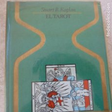 Libros de segunda mano: EL TAROT. STUART R. KAPLAN. PRIMERA EDICIÓN.. Lote 121846719