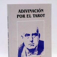 Libros de segunda mano: ADIVINACIÓN POR EL TAROT (ALEISTER CROWLEY) ORIX, 2011. Lote 132932575