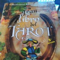 Libros de segunda mano: EL GRAN LIBRO DEL TAROT-MARGARITA ARNAL MOSCARDO- EDIC. OBELISCO-2007. Lote 124198667